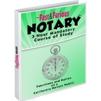 The Fast & Furious Notary: 3 Hour Refresher Course
